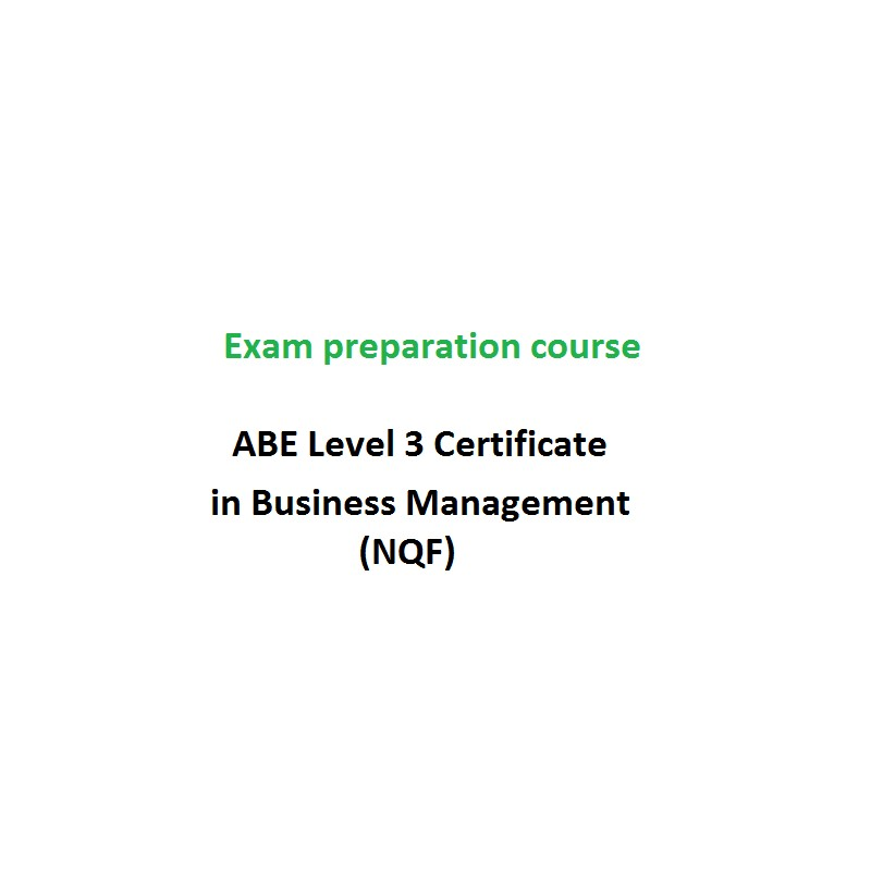 Abe Level 3 Certificate In Business Management Nqf Exam Preparation